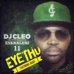 DJ Cleo - Eyethu ft. Bizizi (Short Version)